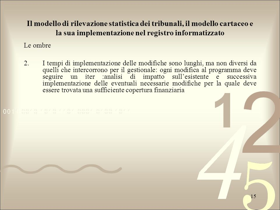 Il modello di rilevazione statistica dei tribunali, il modello cartaceo e la sua implementazione nel registro informatizzato
