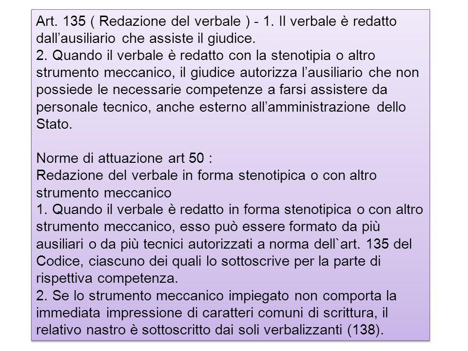 Art. 135 ( Redazione del verbale ) - 1