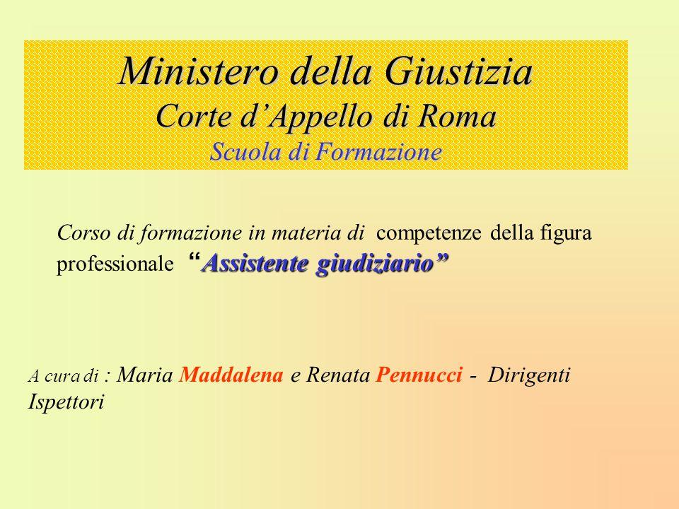 Ministero della Giustizia Corte d'Appello di Roma Scuola di Formazione