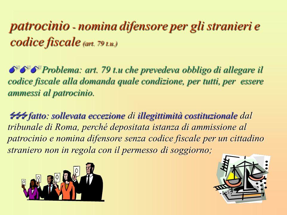 patrocinio - nomina difensore per gli stranieri e codice fiscale (art