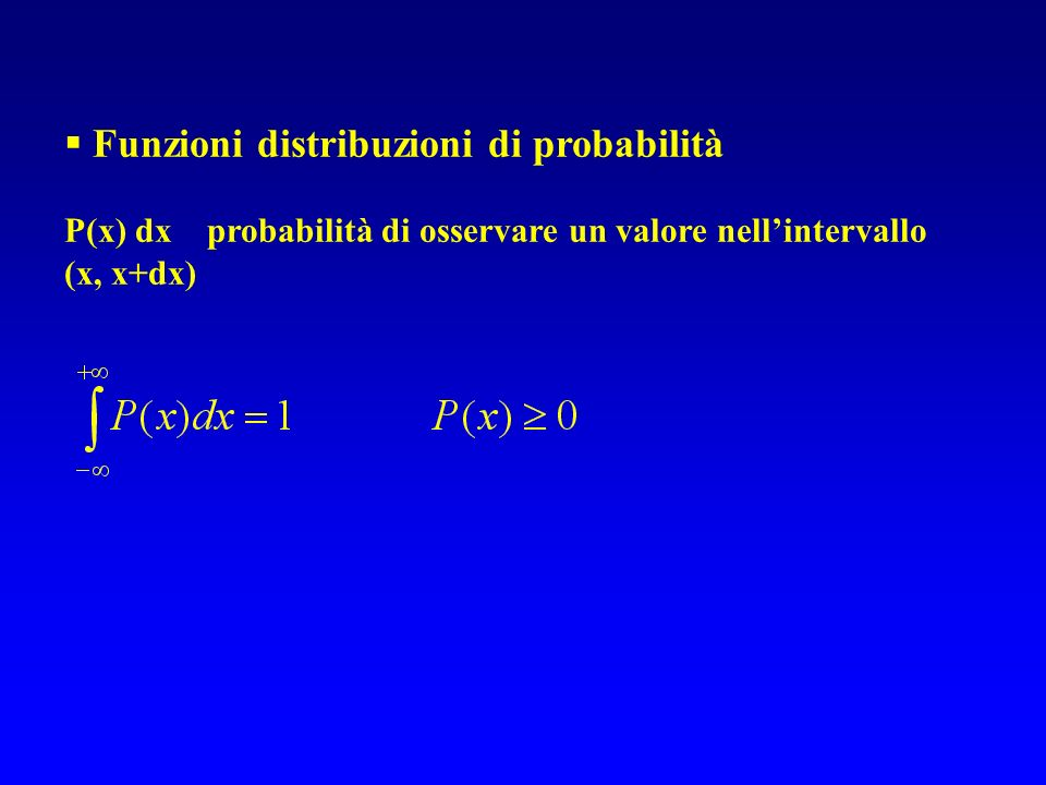 Funzioni distribuzioni di probabilità
