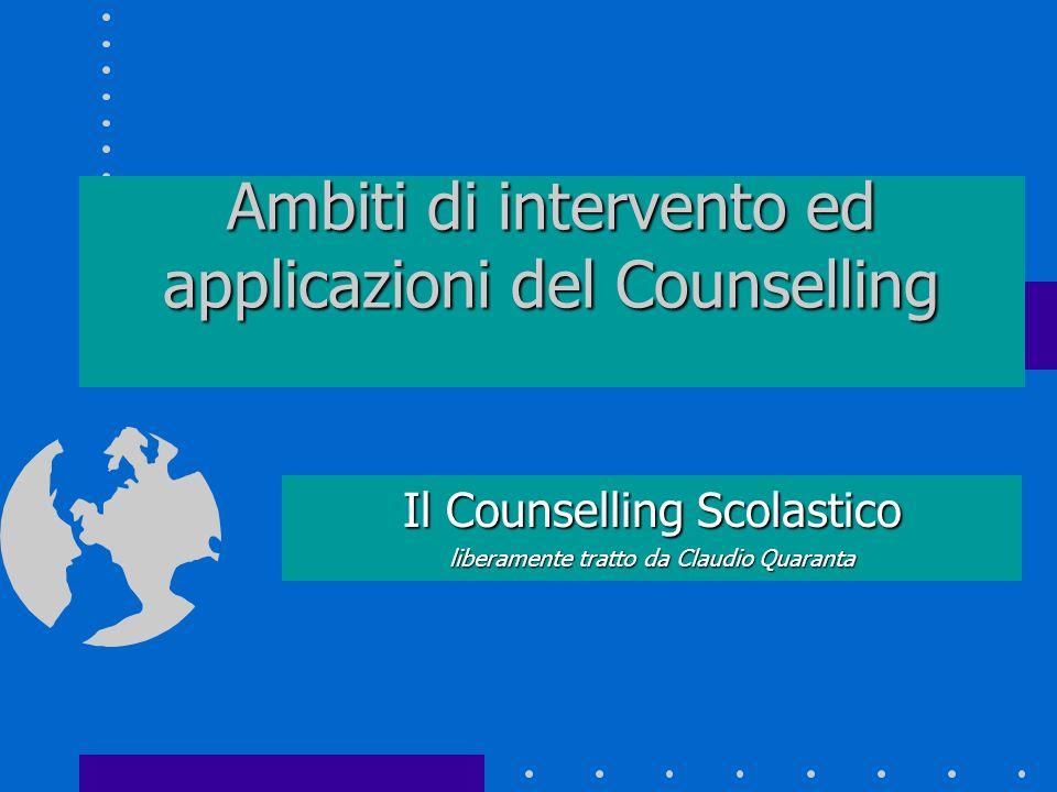 Ambiti di intervento ed applicazioni del Counselling