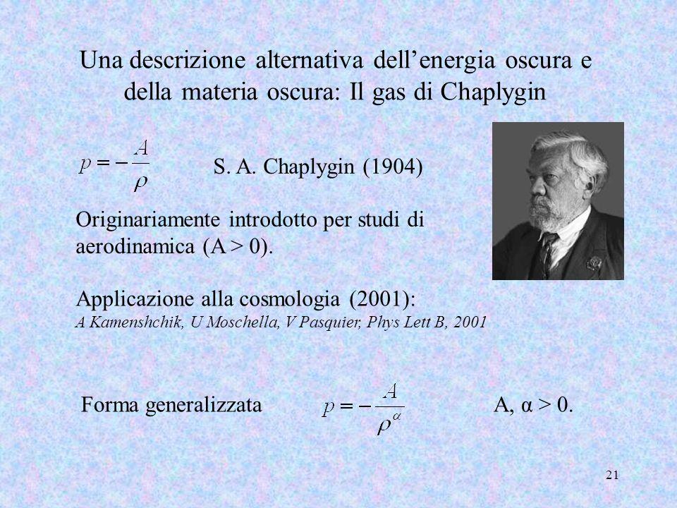 Una descrizione alternativa dell'energia oscura e della materia oscura: Il gas di Chaplygin