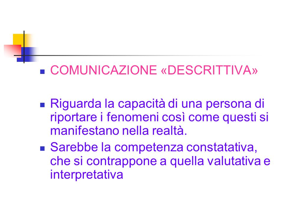 COMUNICAZIONE «DESCRITTIVA»