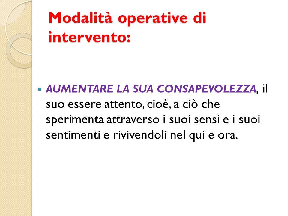 Modalità operative di intervento: