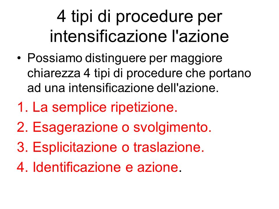 4 tipi di procedure per intensificazione l azione