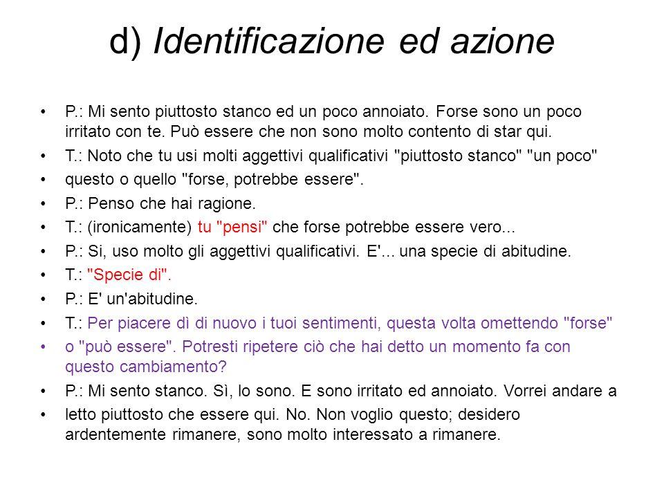 d) Identificazione ed azione