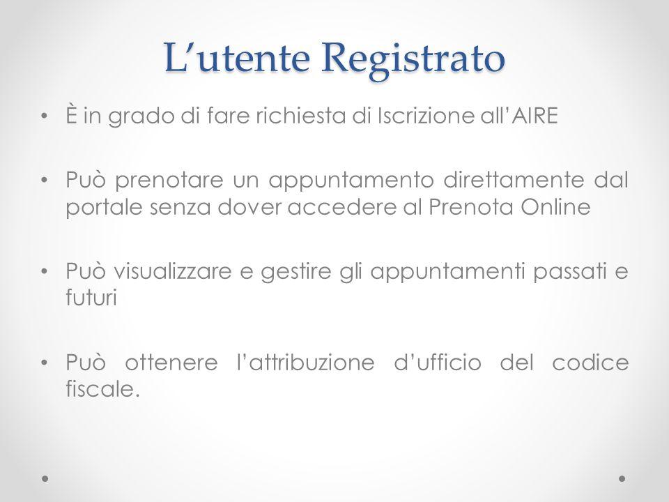 L'utente RegistratoÈ in grado di fare richiesta di Iscrizione all'AIRE.