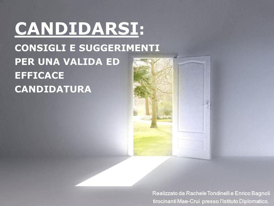 CANDIDARSI: CONSIGLI E SUGGERIMENTI PER UNA VALIDA ED EFFICACE