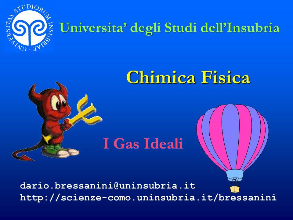 Chimica Fisica I Gas Ideali Universita' degli Studi dell'Insubria