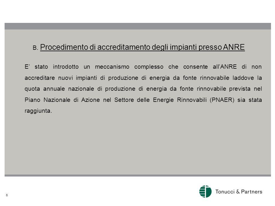 B. Procedimento di accreditamento degli impianti presso ANRE