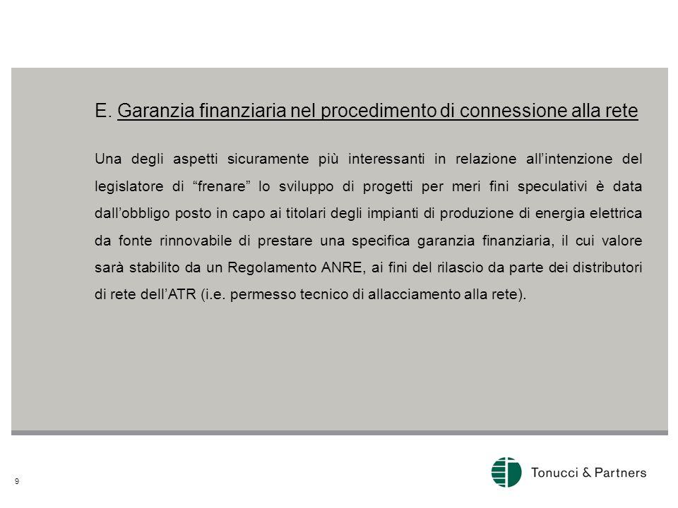 E. Garanzia finanziaria nel procedimento di connessione alla rete
