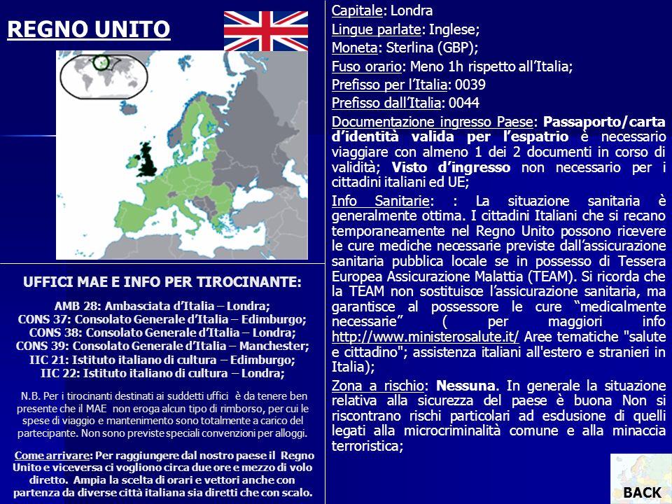 REGNO UNITO Capitale: Londra Lingue parlate: Inglese;