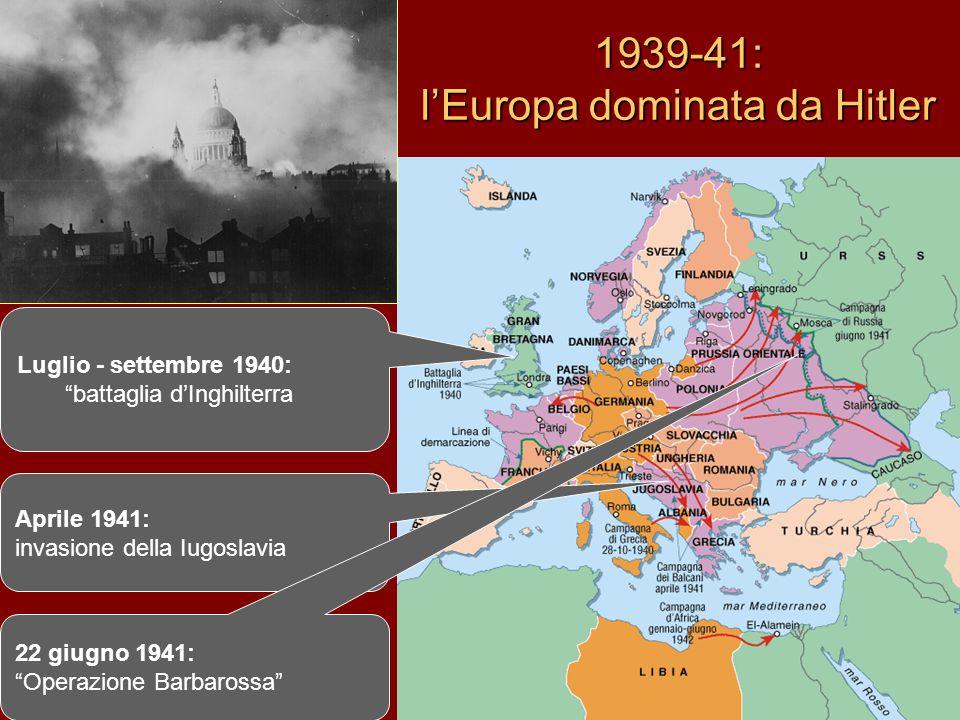 1939-41: l'Europa dominata da Hitler