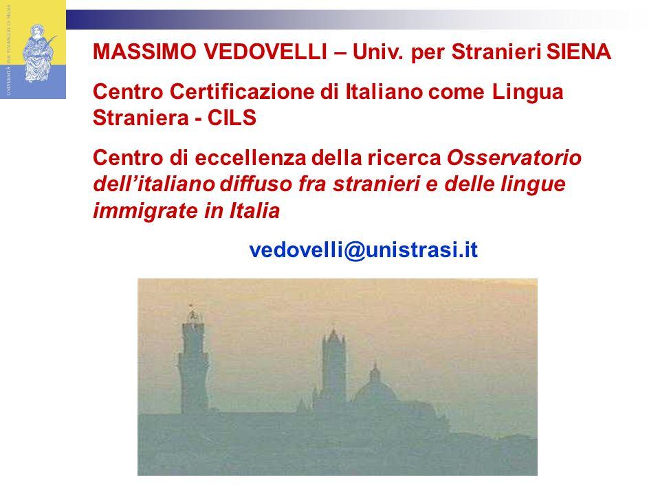 MASSIMO VEDOVELLI – Univ. per Stranieri SIENA