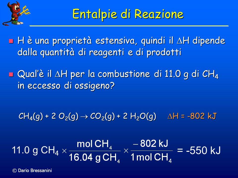 Entalpie di Reazione = -550 kJ 11.0 g CH4