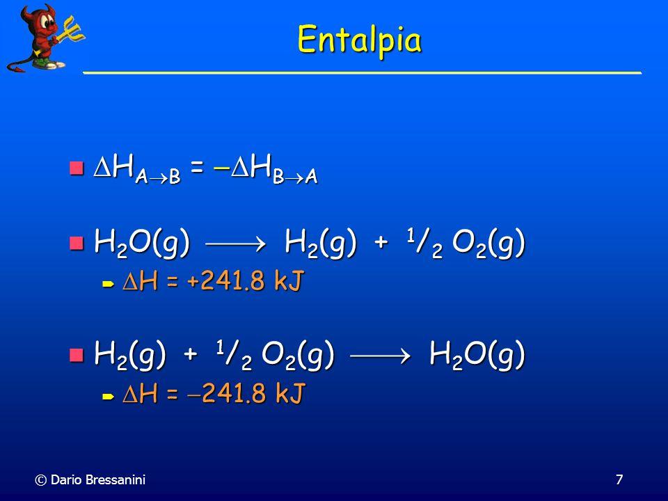 Entalpia HAB = HBA H2O(g)  H2(g) + 1/2 O2(g)