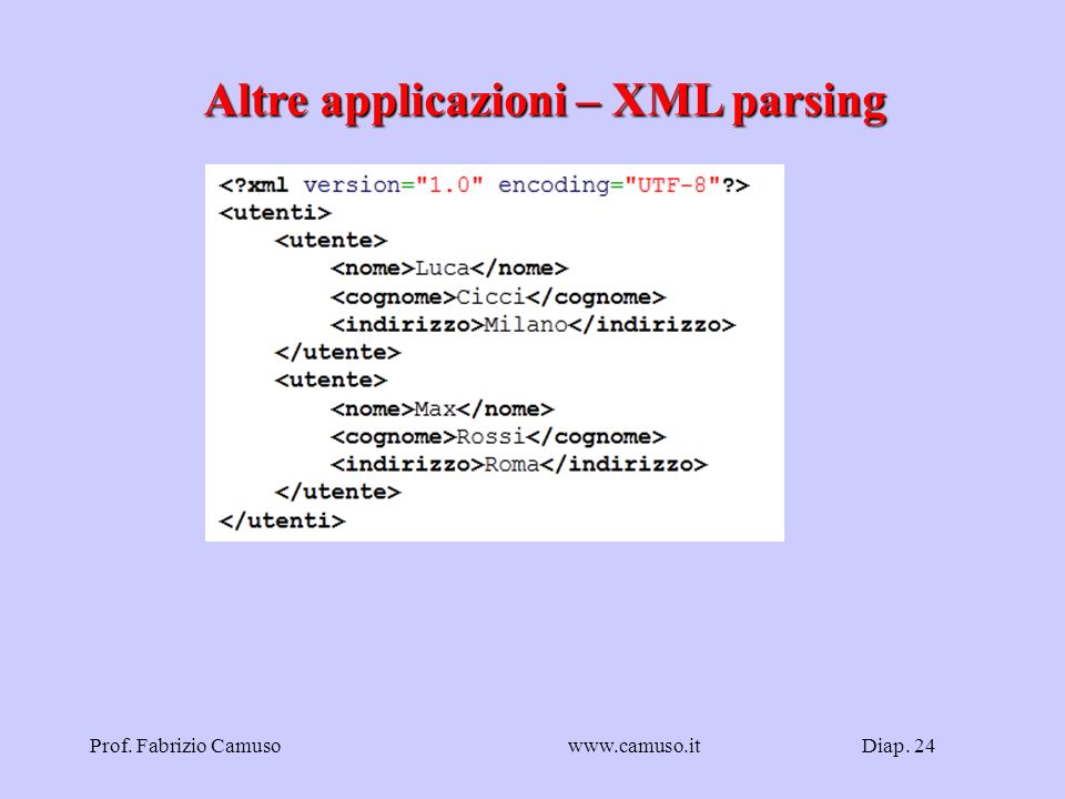 Altre applicazioni – XML parsing