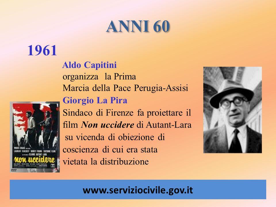 ANNI 60 1961 Aldo Capitini organizza la Prima