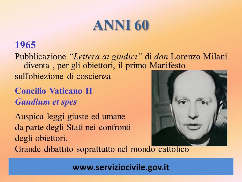 ANNI 60 1965. Pubblicazione Lettera ai giudici di don Lorenzo Milani diventa , per gli obiettori, il primo Manifesto.
