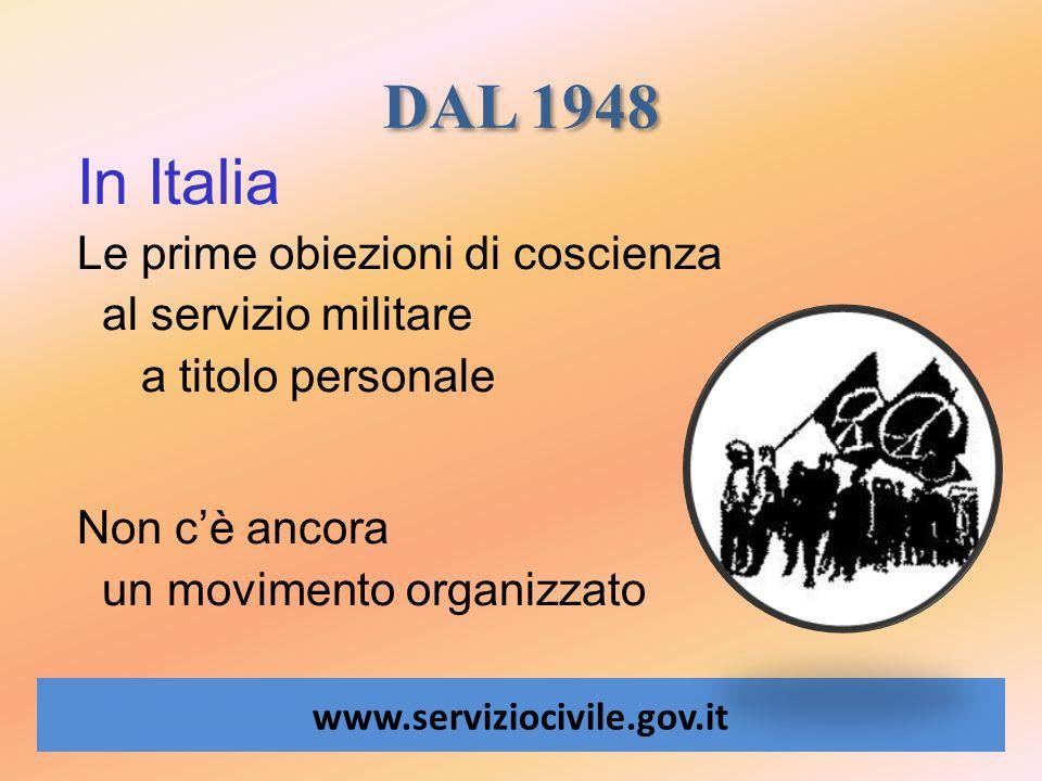 DAL 1948 In Italia Le prime obiezioni di coscienza