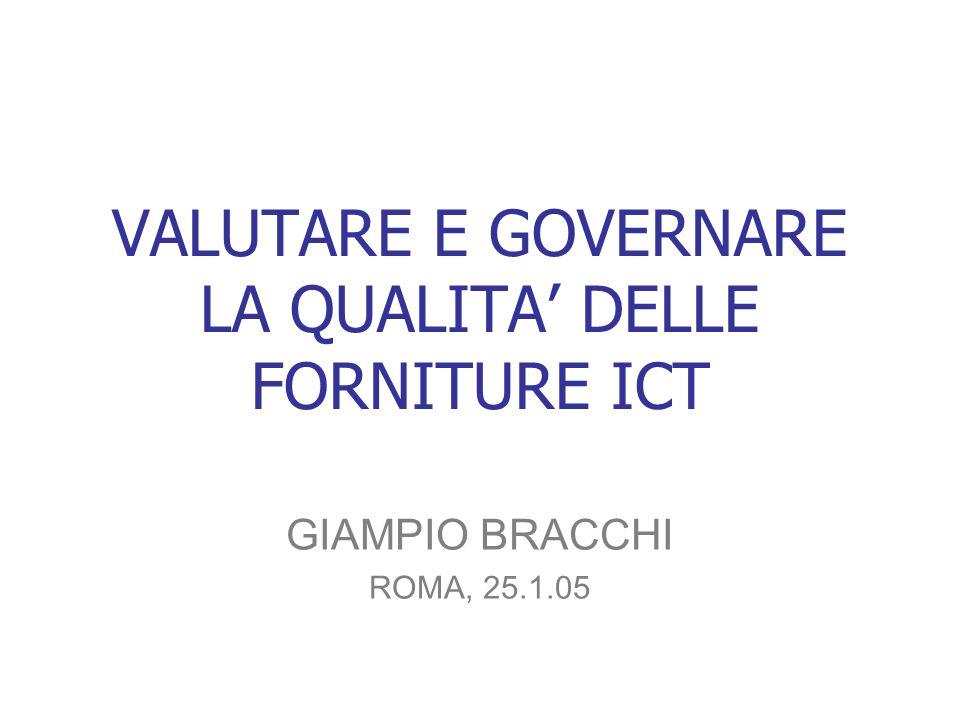 VALUTARE E GOVERNARE LA QUALITA' DELLE FORNITURE ICT