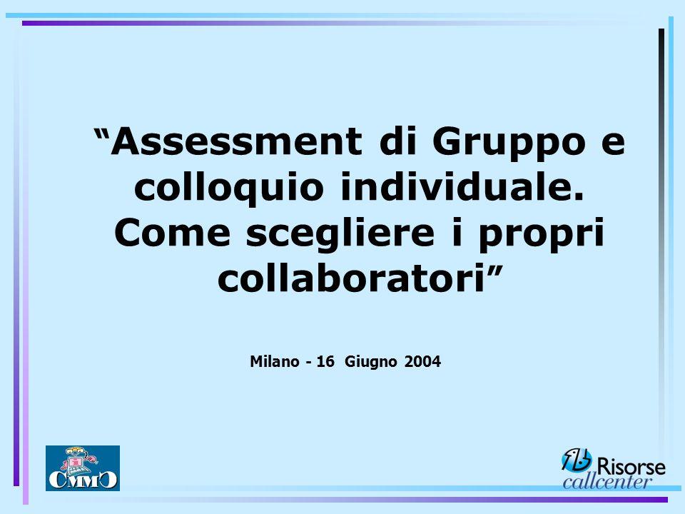 Assessment di Gruppo e colloquio individuale