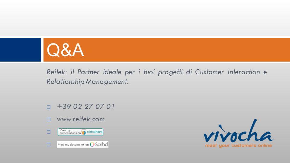 Q&A Reitek: il Partner ideale per i tuoi progetti di Customer Interaction e Relationship Management.