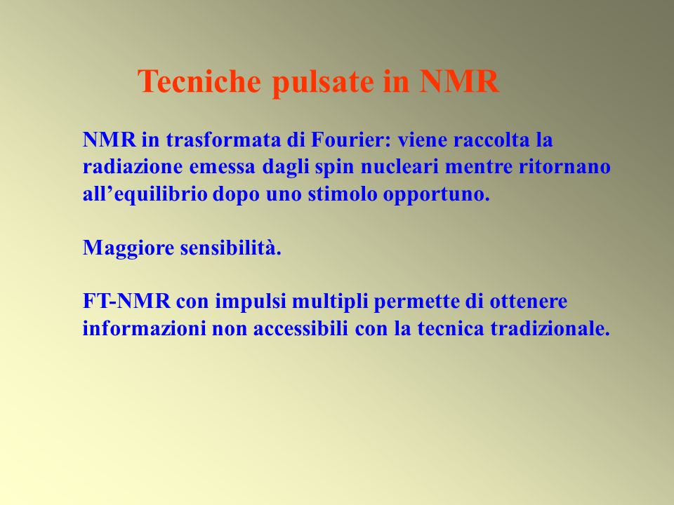 Tecniche pulsate in NMR