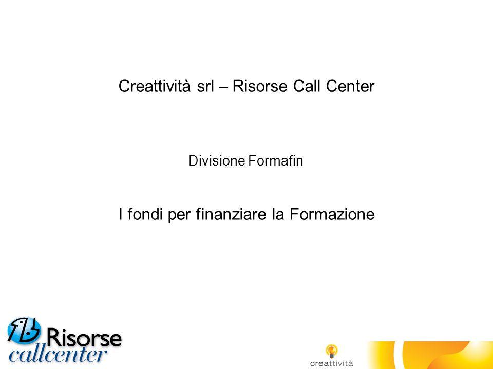 Creattività srl – Risorse Call Center