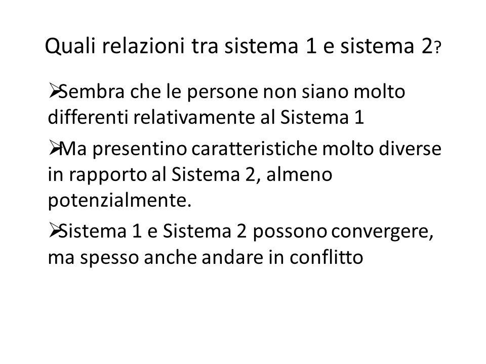 Quali relazioni tra sistema 1 e sistema 2