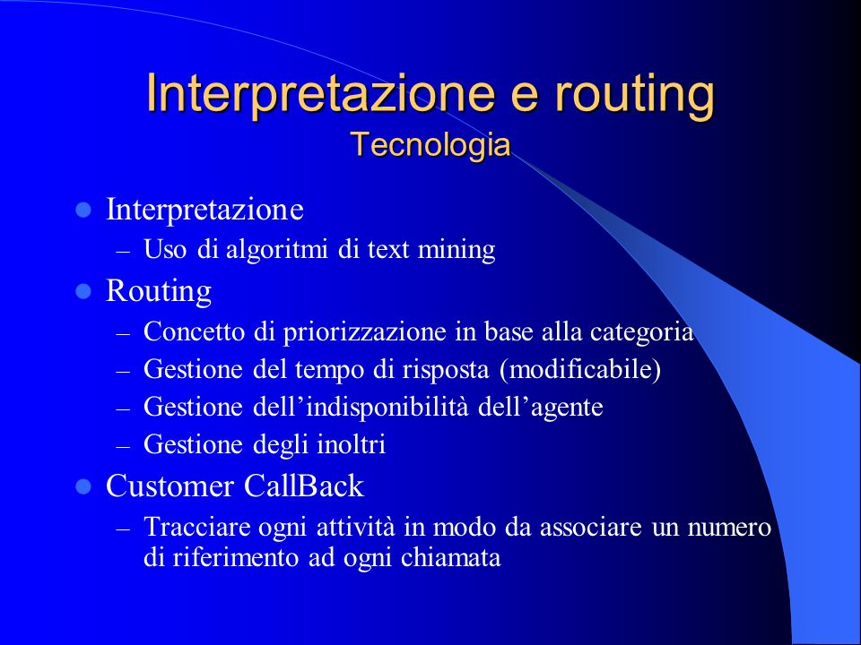 Interpretazione e routing Tecnologia
