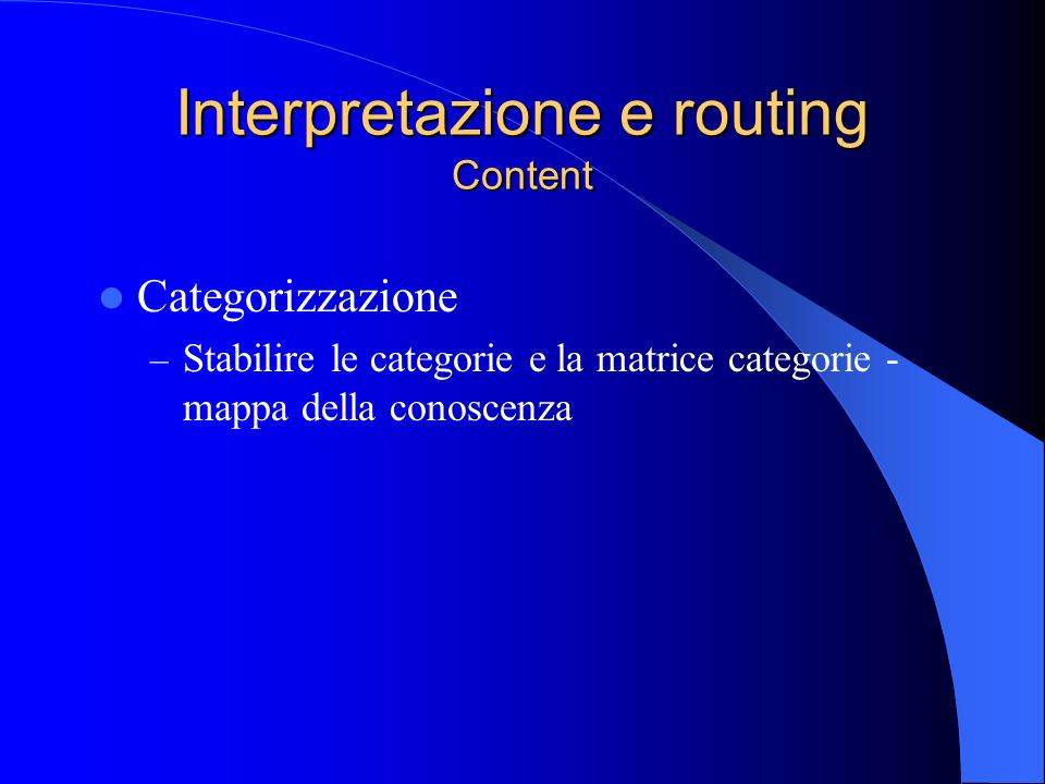 Interpretazione e routing Content