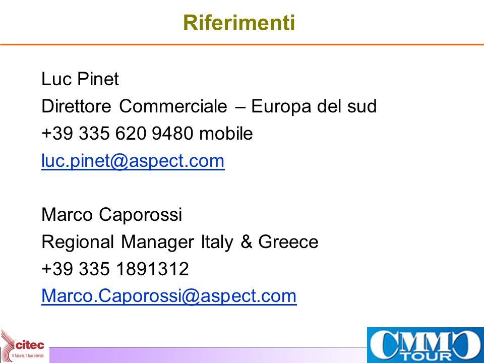 Riferimenti Luc Pinet Direttore Commerciale – Europa del sud