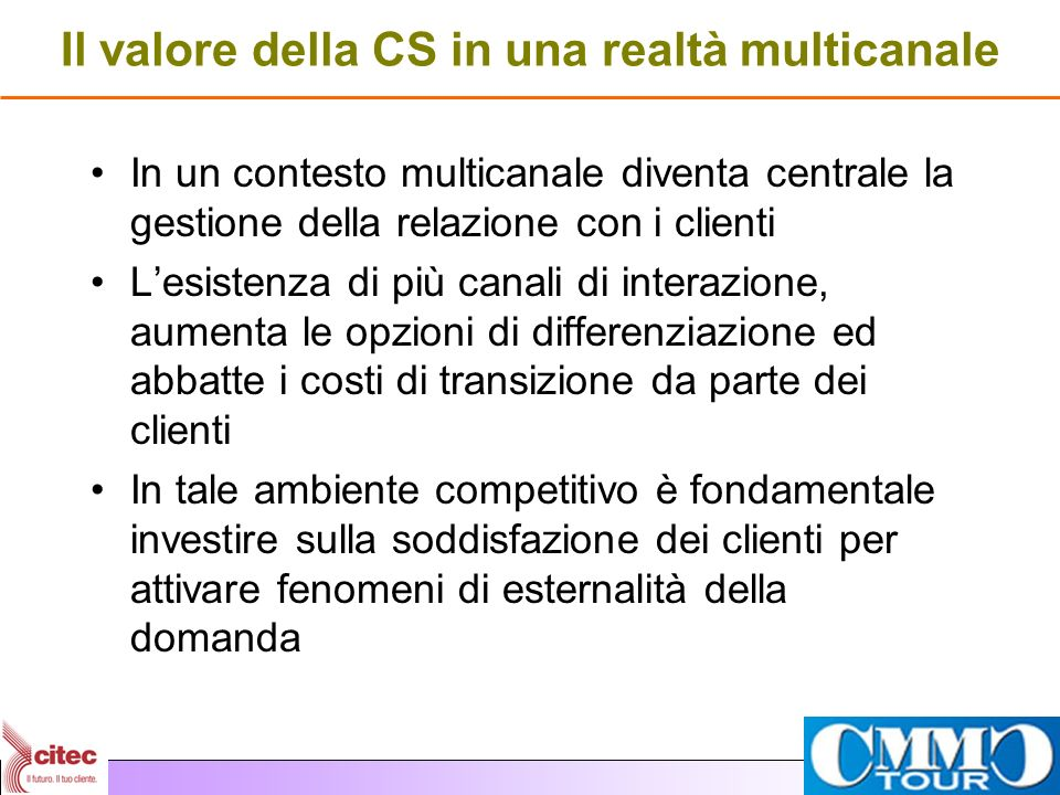Il valore della CS in una realtà multicanale