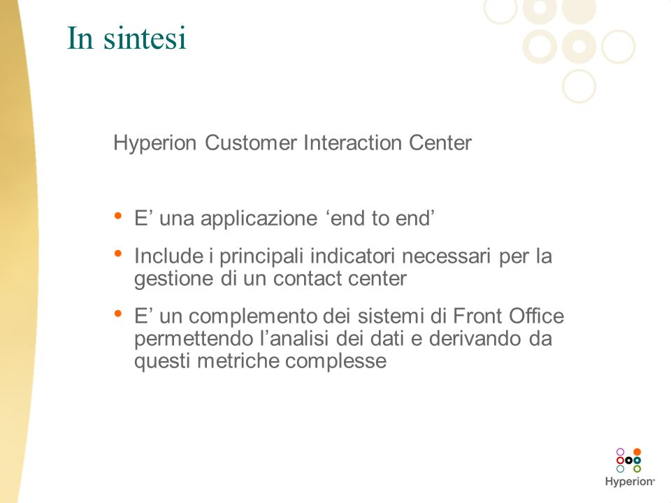 In sintesi Hyperion Customer Interaction Center