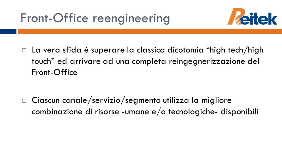 Front-Office reengineering