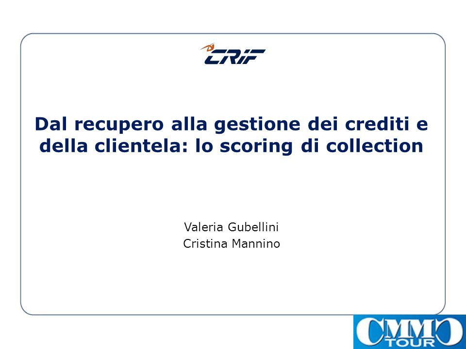 Dal recupero alla gestione dei crediti e della clientela: lo scoring di collection