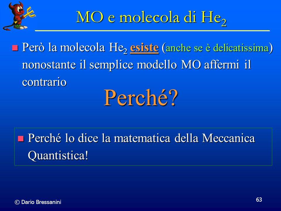 Perché MO e molecola di He2