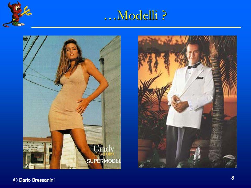 …Modelli © Dario Bressanini