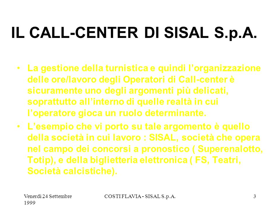 IL CALL-CENTER DI SISAL S.p.A.