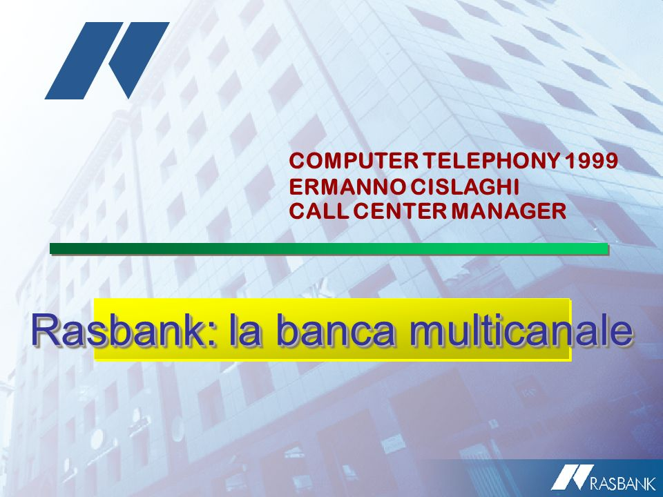 Rasbank: la banca multicanale