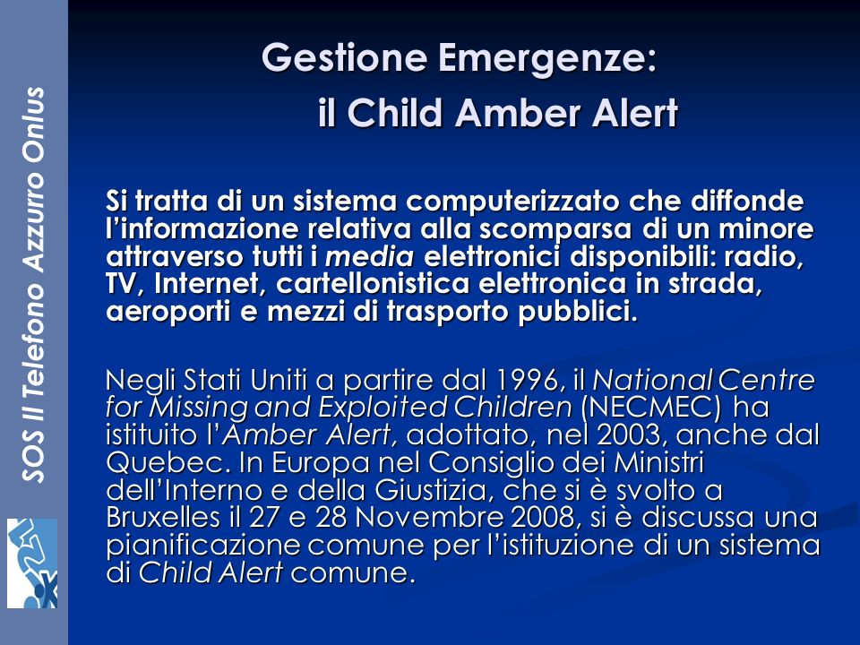 Gestione Emergenze: il Child Amber Alert