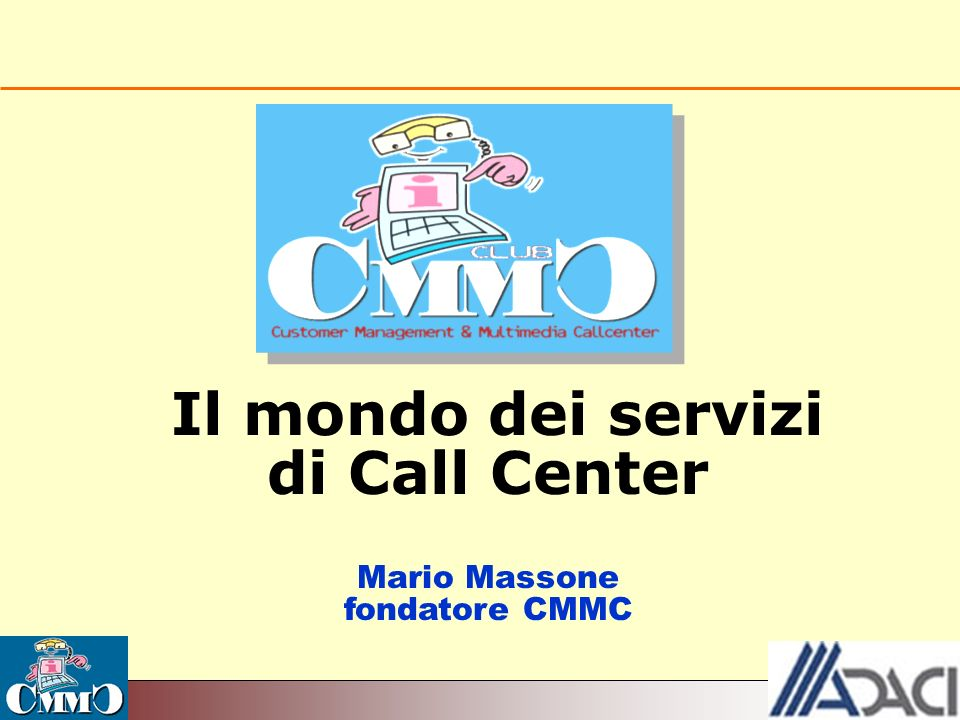 Il mondo dei servizi di Call Center Mario Massone fondatore CMMC
