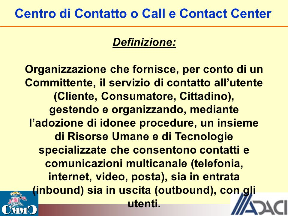 Centro di Contatto o Call e Contact Center