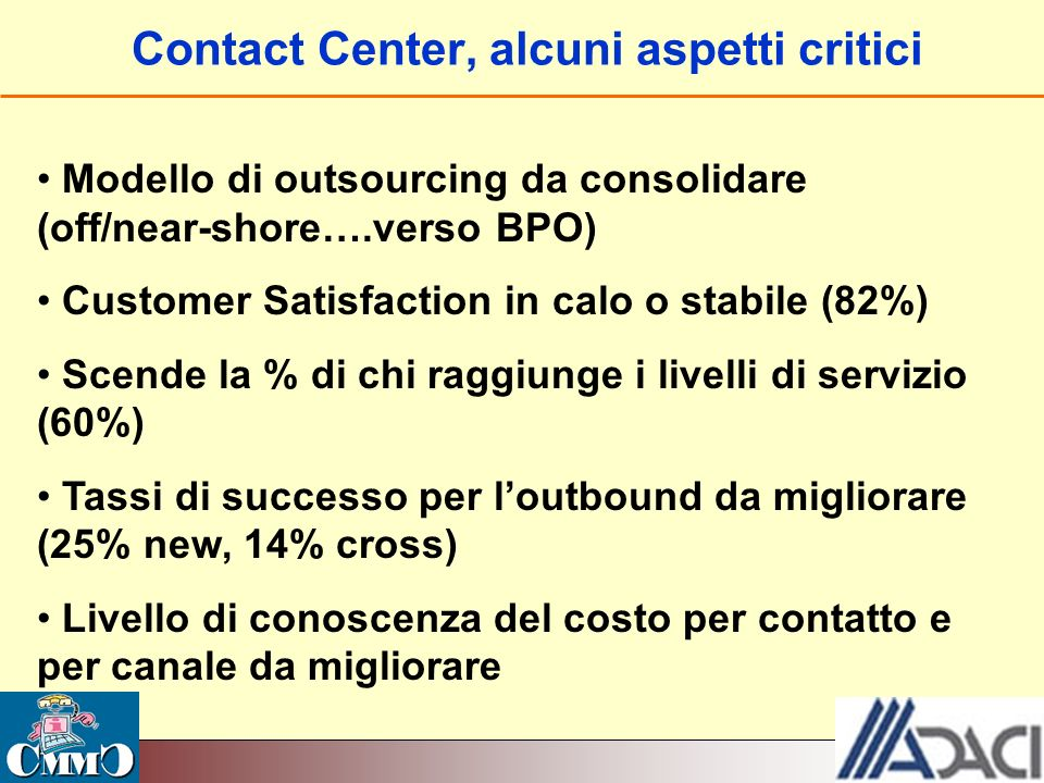 Contact Center, alcuni aspetti critici