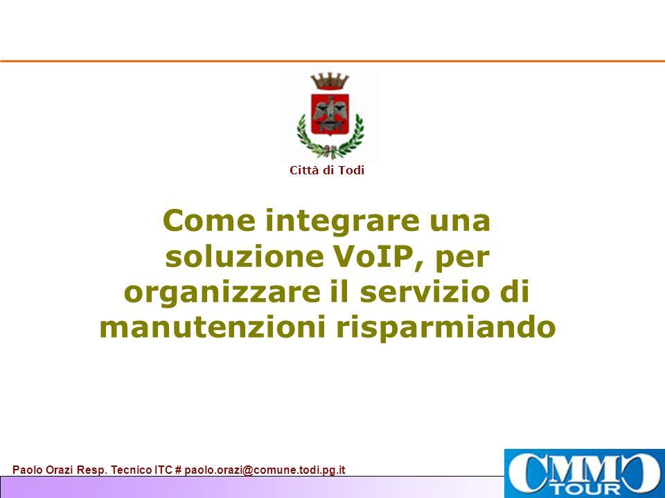 Paolo Orazi Resp. Tecnico ITC # paolo.orazi@comune.todi.pg.it