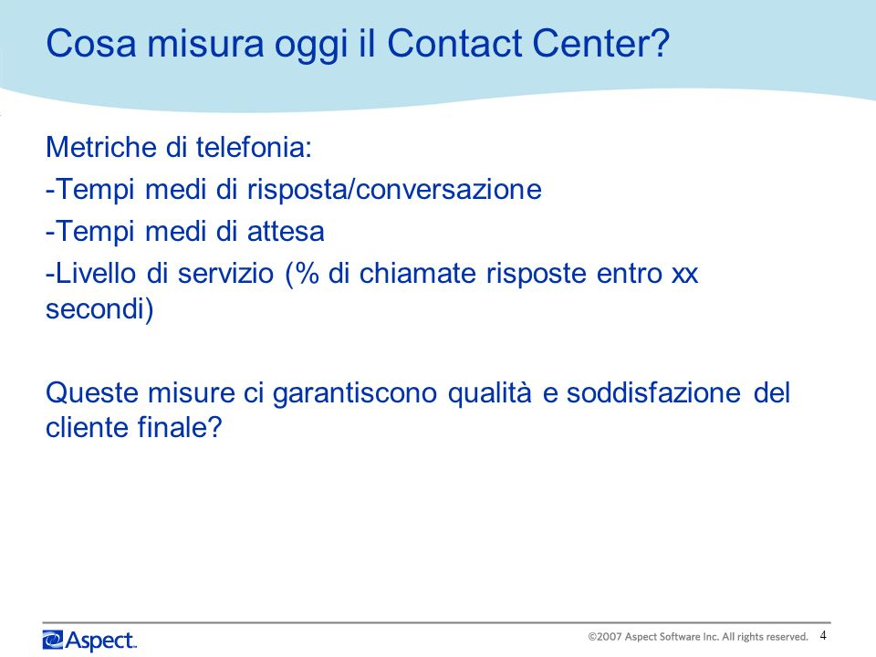 Cosa misura oggi il Contact Center
