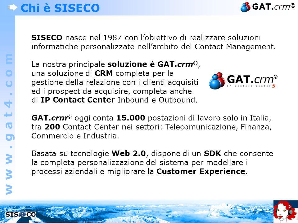 Chi è SISECO SISECO nasce nel 1987 con l'obiettivo di realizzare soluzioni informatiche personalizzate nell'ambito del Contact Management.
