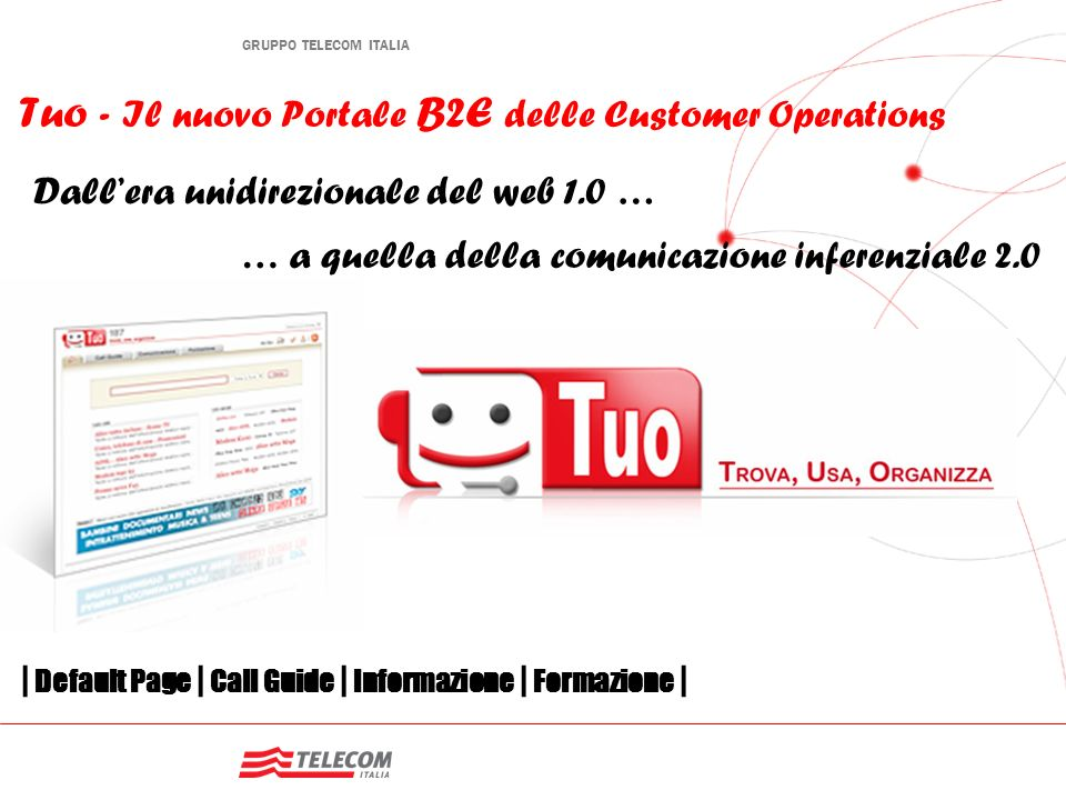 Tuo - Il nuovo Portale B2E delle Customer Operations
